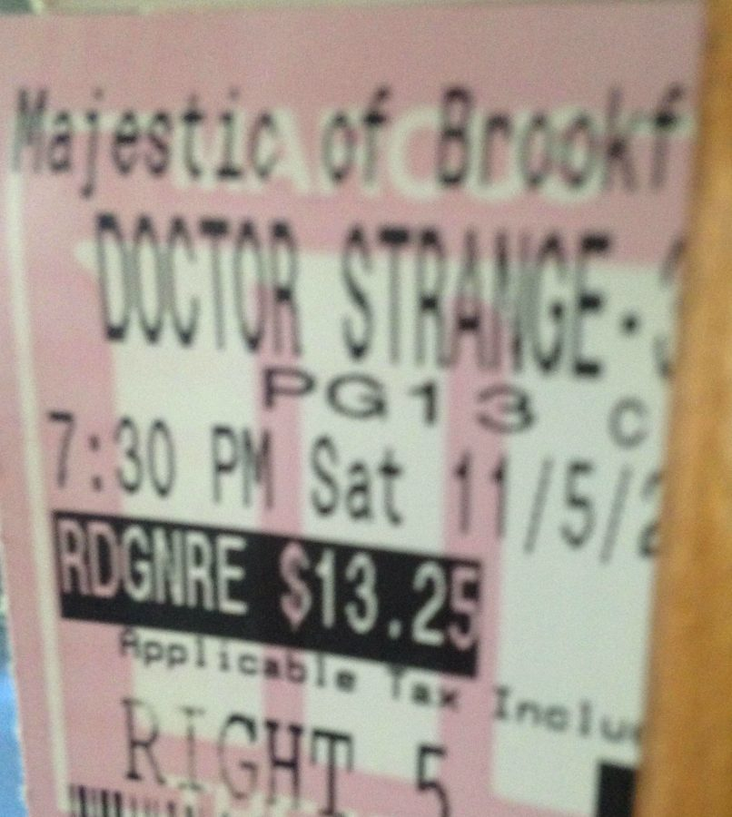 Opening weekend ticket at Majestic CInema in Brookfield for Marvels Doctor Strange.
