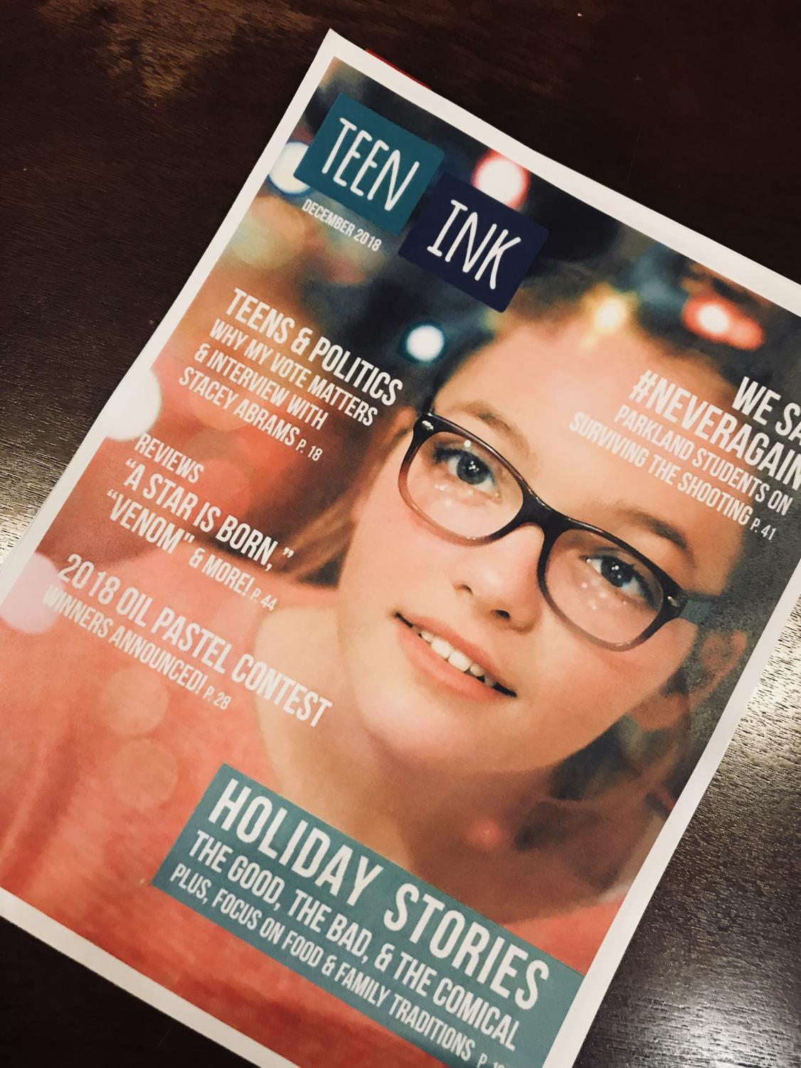 The Arrowhead students' published work can be found in the December issue of Teen Ink.